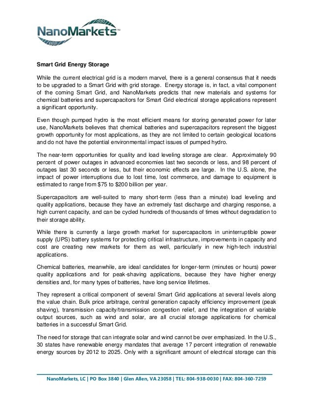Smart Grid Energy StorageWhile the current electrical grid is a modern marvel, there is a general consensus that it needst...