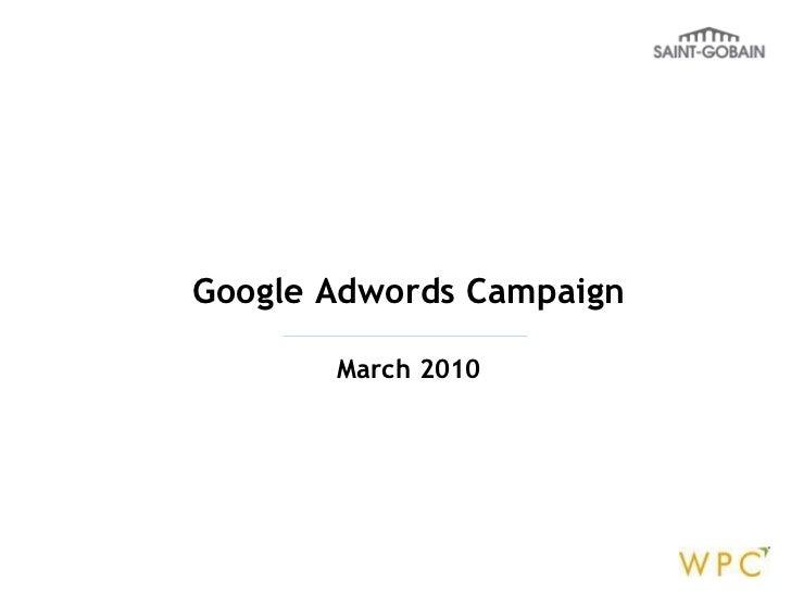 Google Adwords Campaign March 2010