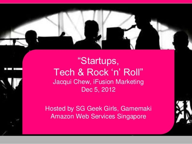 Startups, Tech and Rock 'n' Roll