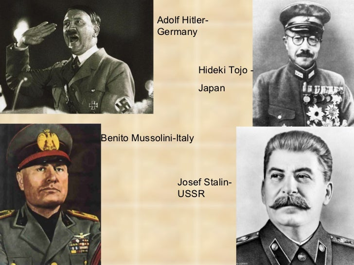 adolf hitler benito mussolini and joseph stalin the men who established dictatorship Hitler established an absolute dictatorship  italian leader benito mussolini, german chancellor adolf  pact with joseph stalin's soviet union—the.