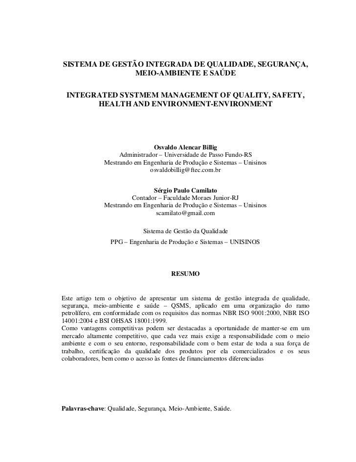 SISTEMA DE GESTÃO INTEGRADA DE QUALIDADE, SEGURANÇA,                MEIO-AMBIENTE E SAÚDE INTEGRATED SYSTMEM MANAGEMENT OF...