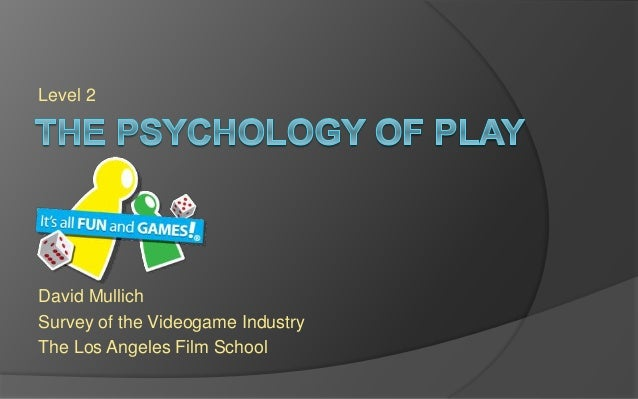 Level 2 David Mullich Survey of the Videogame Industry The Los Angeles Film School