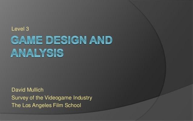 LAFS SVGI Session 3 - Game Design and Analysis