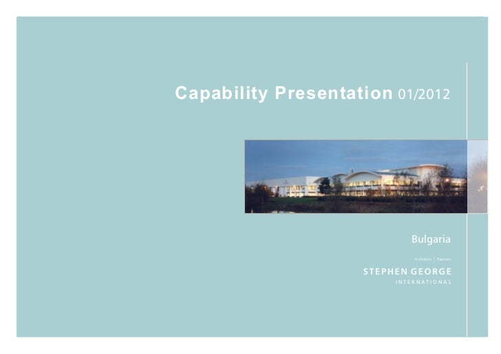 Capability Presentation 01/2012                           Bulgaria                        INTERNATIONAL
