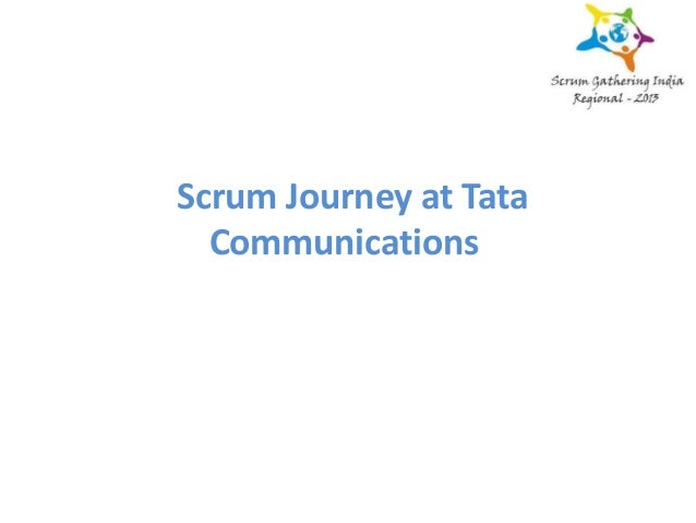 Scrum Journey at Tata Communications