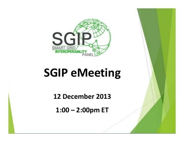 Smart Grid Interoperablity December Emeeting 20131212 final