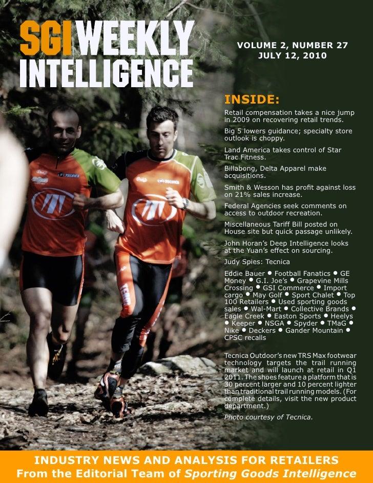 SGI weekly intelligence, July 12th