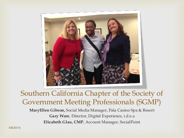 Southern California Chapter of the Society of Government Meeting Professionals (SGMP) MaryEllen Gibson, Social Media Manag...
