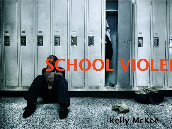 SCHOOL VIOLEN      Kelly McKee
