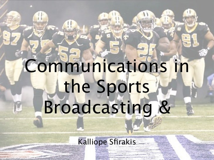 Communications in    the Sports  Broadcasting &     Kalliope Sfirakis