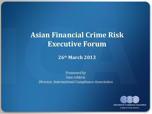 Asian Financial Crime Risk Executive Forum