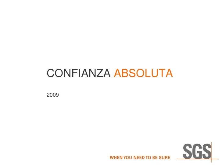 CONFIANZA ABSOLUTA 2009