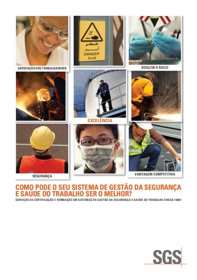 SGS - Certificação em Sistemas de Gestão da Segurança e Saúde do Trabalho OHSAS 18001