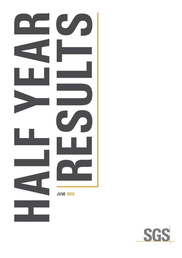 SGS   2012 Half Year Results