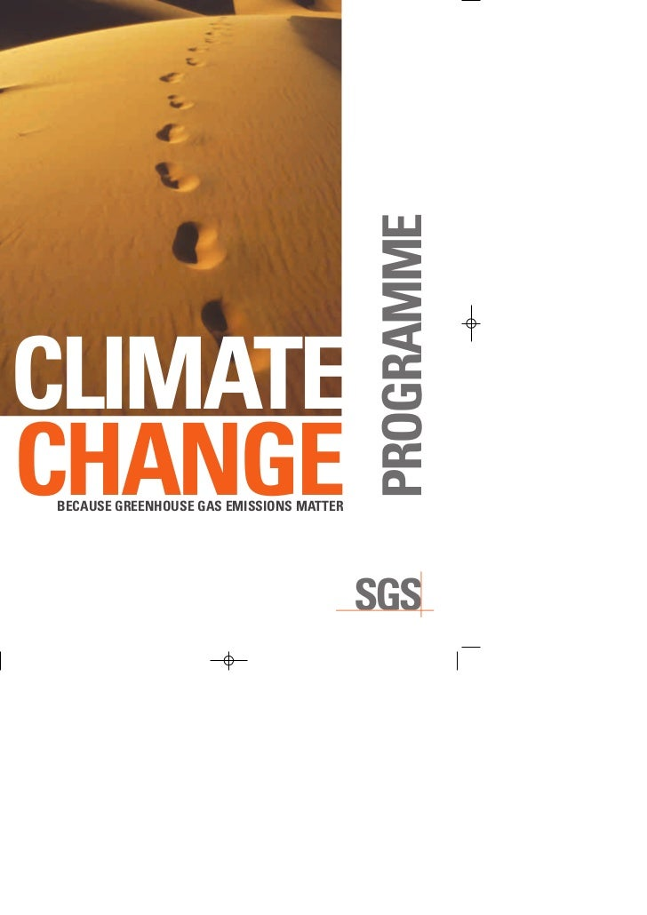 CLIMATE                                   PROGRAMMECHANGEBECAUSE GREENHOUSE GAS EMISSIONS MATTER