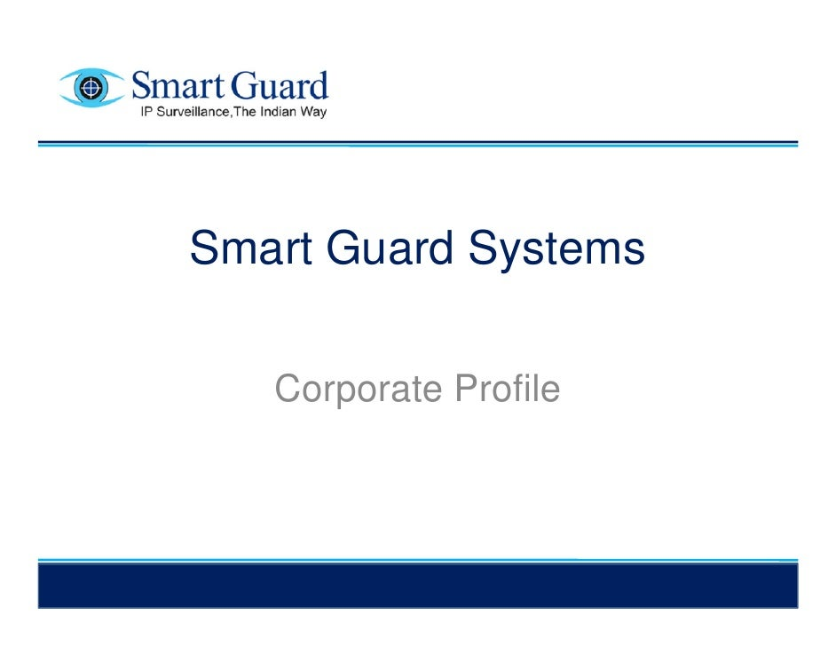 SMARTGUARD SYSTEMS PROFILE