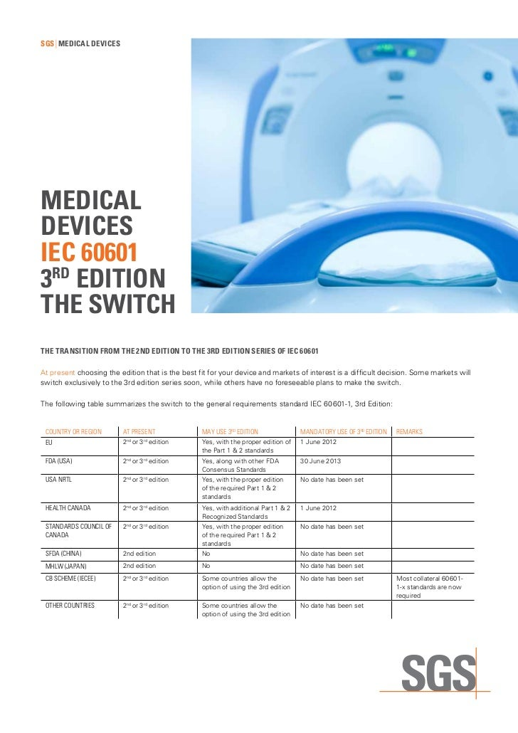 sGs mediCal deviCesmediCaldeviCesieC 606013rd ediTionThe swiTChThe TransiTion from The 2nd ediTion To The 3rd ediTion seri...