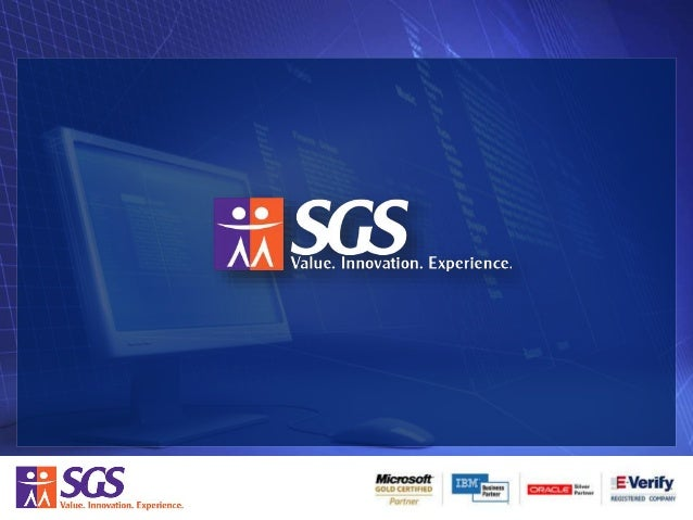 ABOUT SGS SGS provides custom software solutions and services for our clients including:  Web Application Design and Deve...