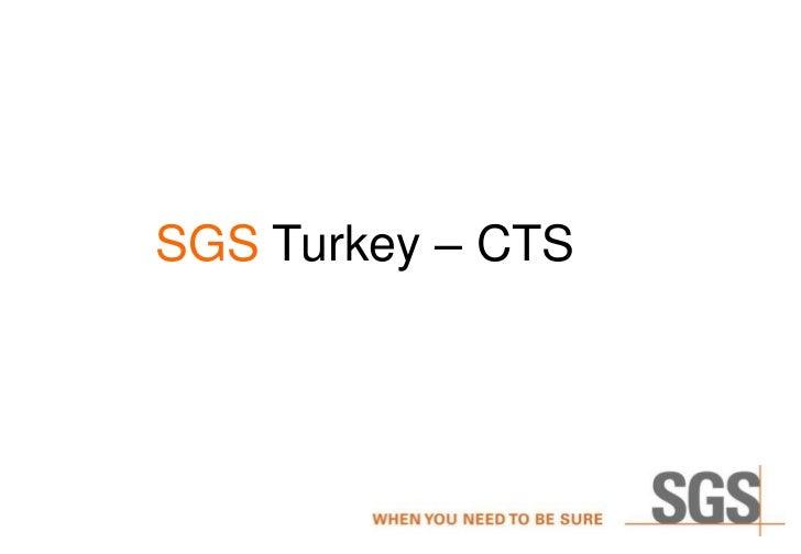 SGS Turkey – CTS
