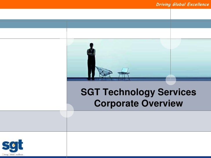 SGT Technology ServicesCorporate Overview<br />