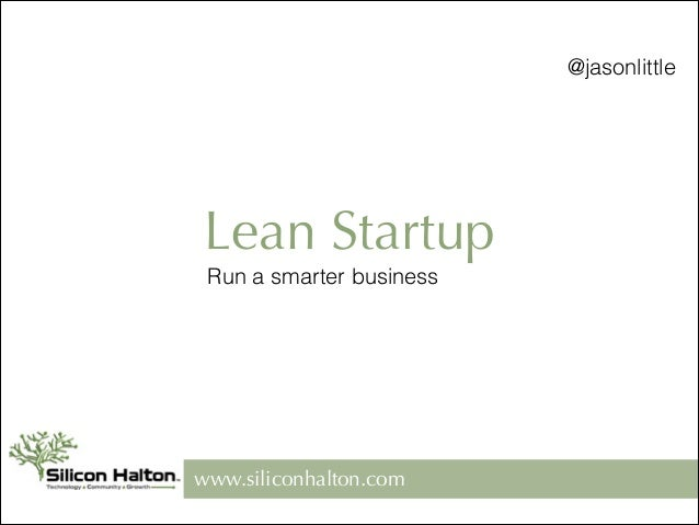 Silicon Halton Lean Startup Lunch and Learn