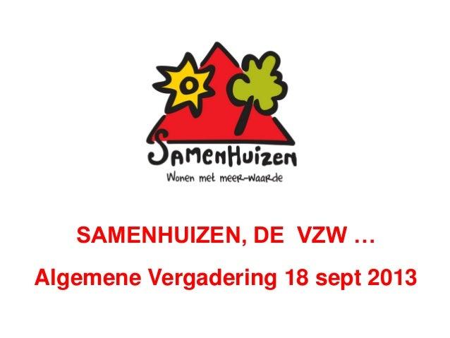 Sh 20130918   samenhuizen de vzw (ppt)