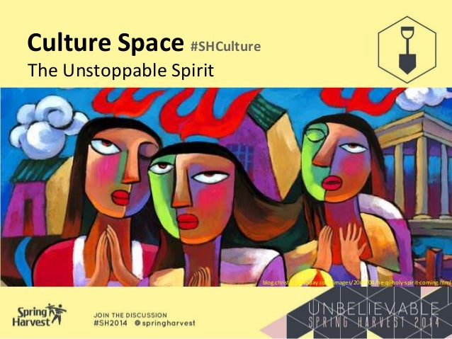 Culture Space #SHCulture The Unstoppable Spirit blog.christianitytoday.com/images/2009/04/he-qi-holy-spirit-coming.html