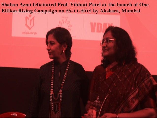 Shaban Azmi felicitated Prof. Vibhuti Patel at the launch of OneBillion Rising Campaign on 28-11-2012 by Akshara, Mumbai