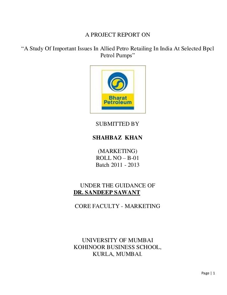 """A PROJECT REPORT ON""""A Study Of Important Issues In Allied Petro Retailing In India At Selected Bpcl                       ..."""