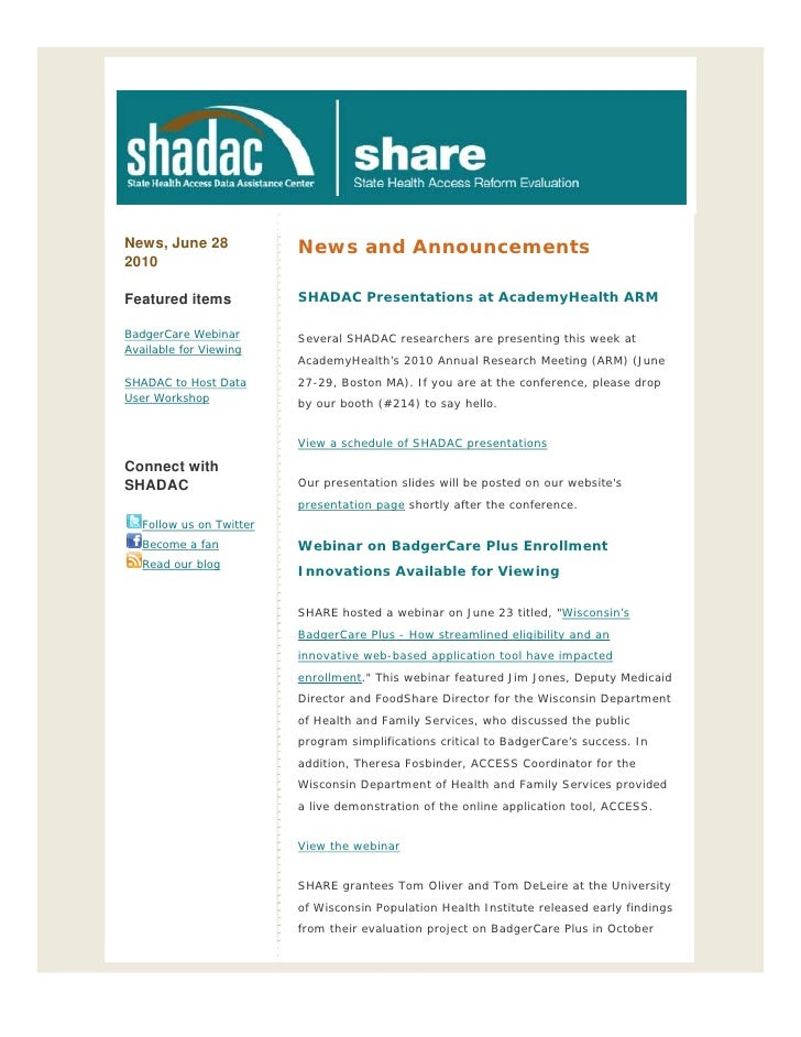 News, June 28             News and Announcements 2010  Featured items            SHADAC Presentations at AcademyHealth ARM...