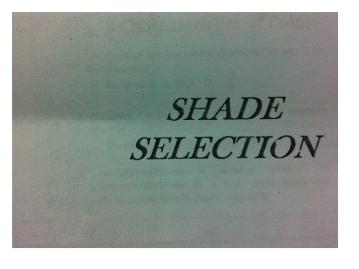 Shade selection
