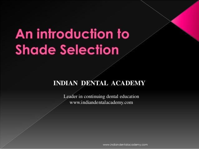 Shade selection/ orthodontics training courses