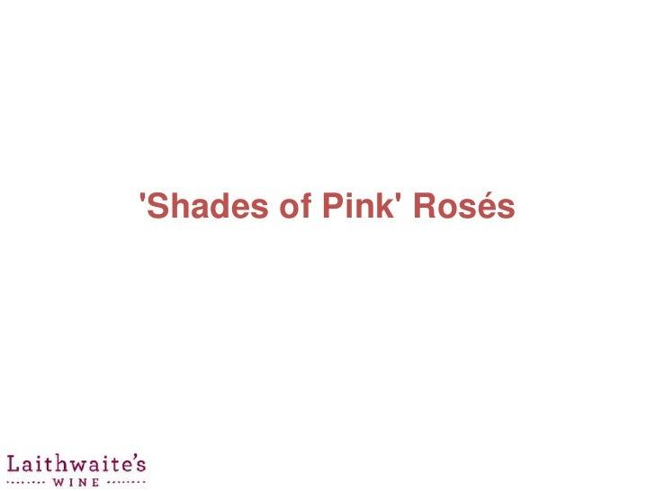 Shades of Pink Rosés
