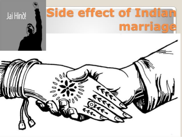 Side effect of Indian Marriage