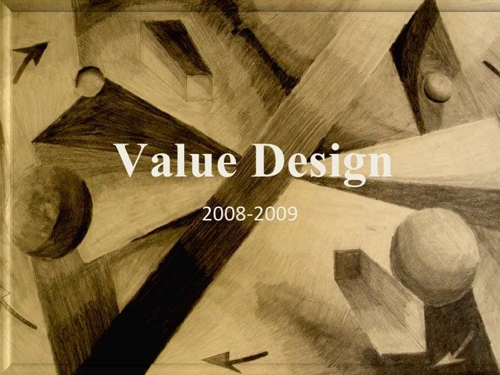 Value Design 2008-2009