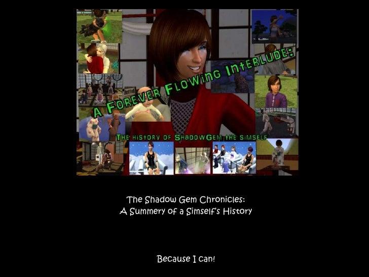 Shadow gem's story