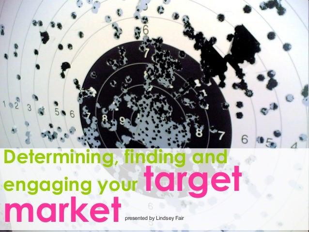 Shad valley   target markets