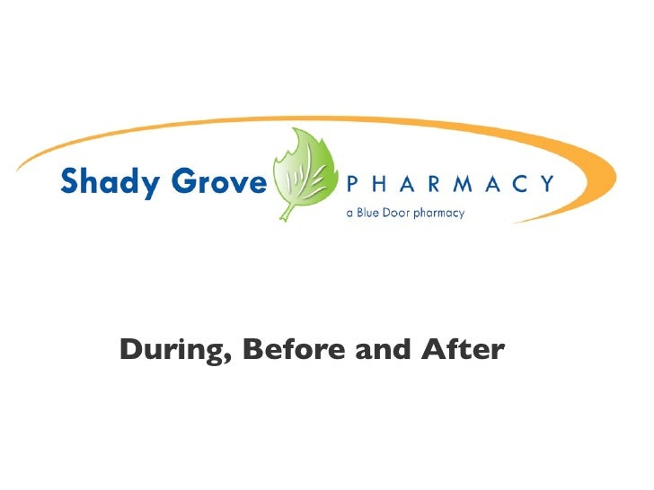 Shady Grove Pharmacy: before and after