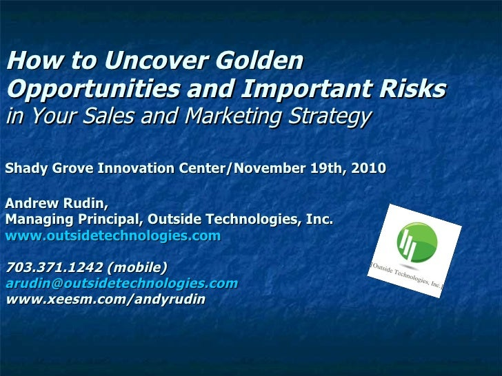 How to Uncover Golden Opportunities and Important Risks in Your Sales and Marketing Strategy  Shady Grove Innovation Cente...