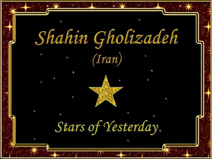 SHAHIN GHOLIZADEH - STARS OF YESTERDAY