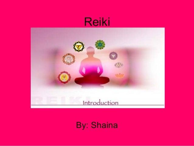 ReikiBy: Shaina