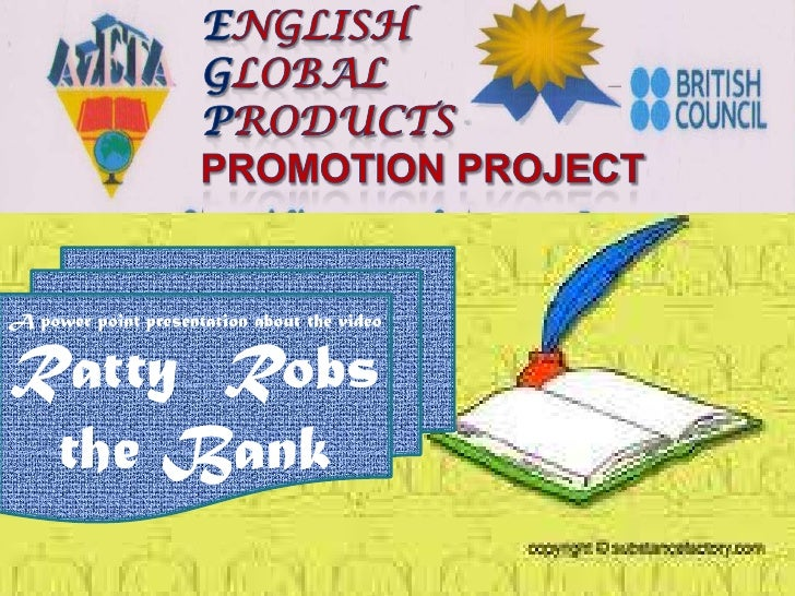 English                                               GlobalA power point presentation about the video   ProductsRatty Rob...