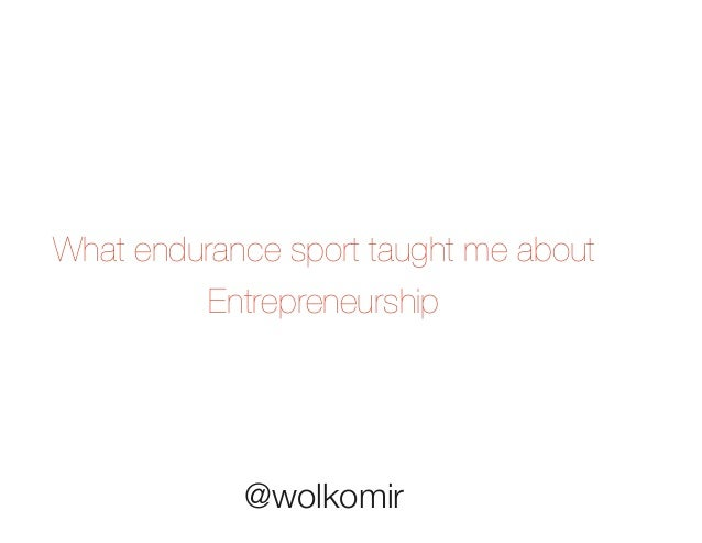Endurance sports AND entrepreneurship