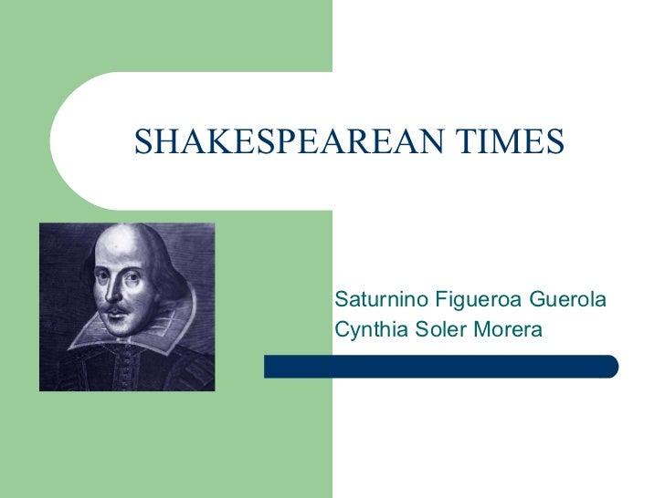 Shakespearean Times