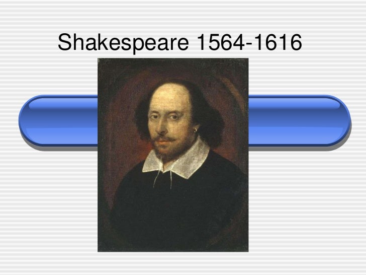 Shakespeare 1564-1616