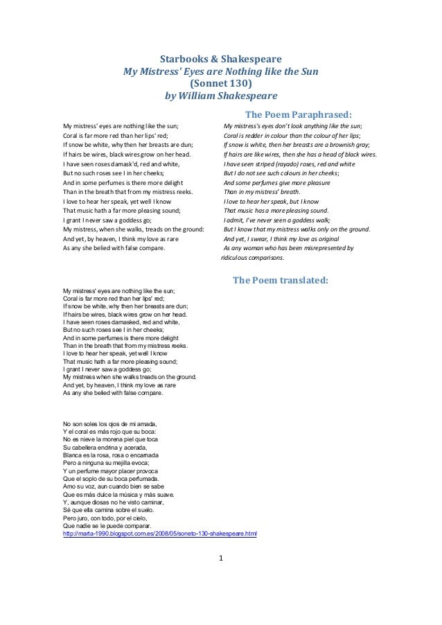 sonnet 130 analysis essay Free shakespeare sonnet 130 papers, essays, and research papers  analysis  of the sonnet, my mistress' eyes are nothing like the sun - at the time of its.