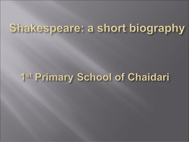 Shakespeare a short biography