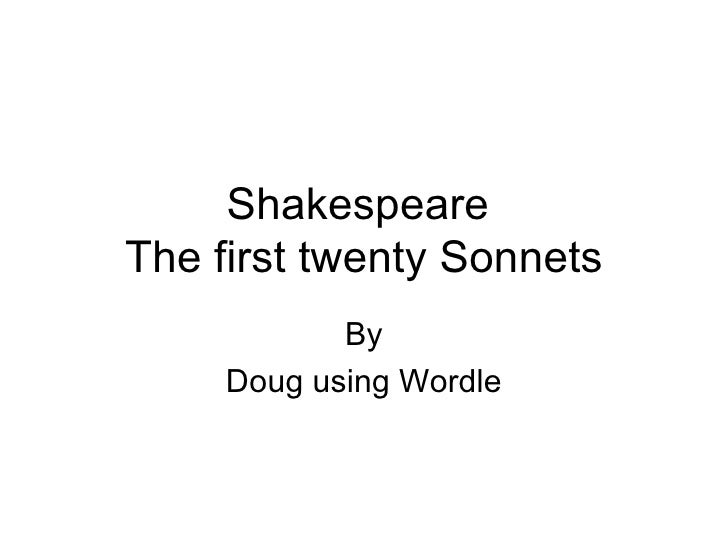 Shakespeare  The first twenty Sonnets By Doug using Wordle