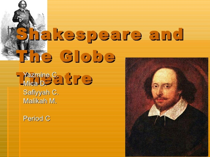 Shakespeare and the globe theater