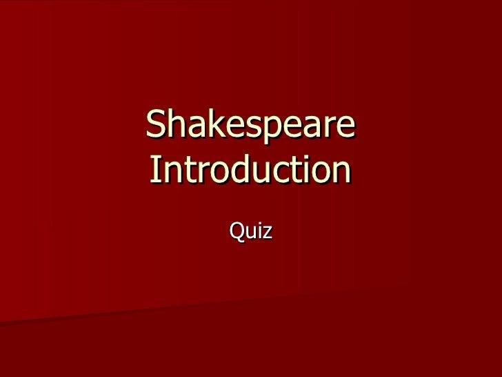 Shakespeare Introduction Quiz